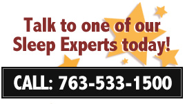 Talk to one of our Sleep Experts today!
